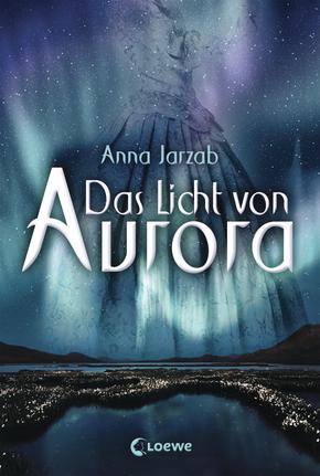 Neuerscheinung: Das Licht von Aurora