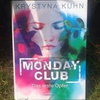 Monday Club – Das erste Opfer