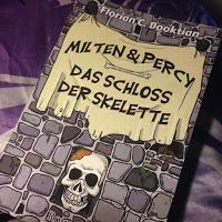 Milten & Percy – Das Schloss der Skelette
