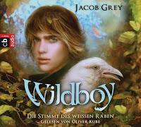 Wildboy – Die Stimme des weißen Raben