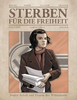 Sterben für die Freiheit – Sophie Scholl und die Frauen des Widerstands