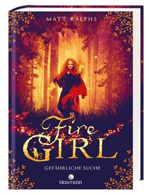 Fire Girl – Gefährliche Suche