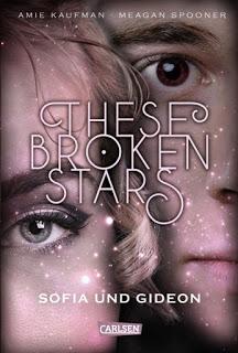 These Broken Stars 3 – Sofia und Gideon