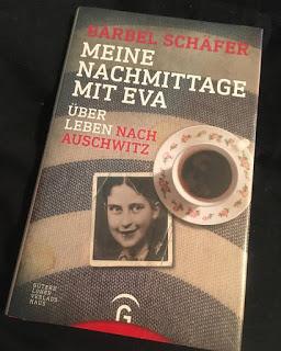 Meine Nachmittage mit Eva – Über leben nach Auschwitz