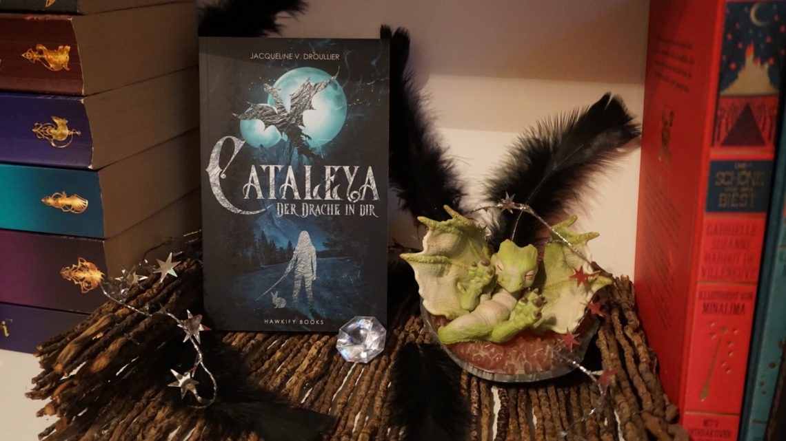 Cataleya – Der Drache in dir